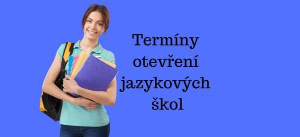 Termíny otevření jazykových škol v zahraničí