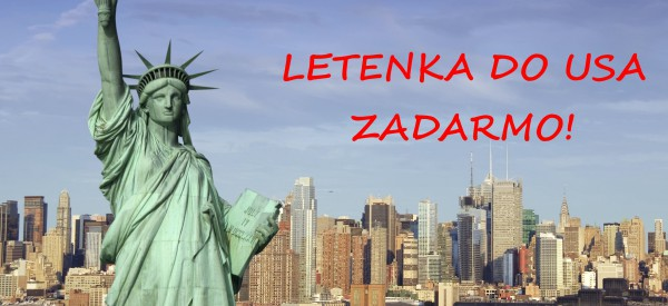 LETENKA DO USA ZDARMA A MNOHO DALŠÍCH VÝHOD!