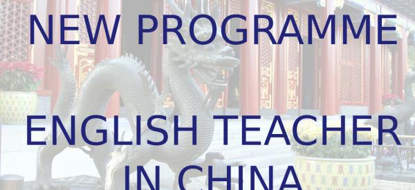 Nový program – učitel angličtiny v ČÍNĚ!